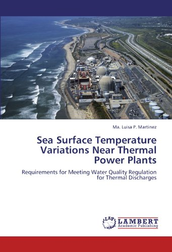 9783846544709: Sea Surface Temperature Variations Near Thermal Power Plants: Requirements for Meeting Water Quality Regulation for Thermal Discharges