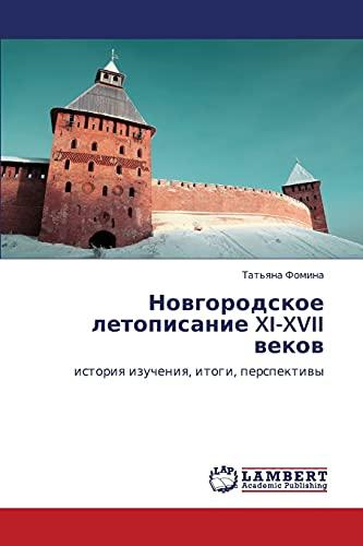 Novgorodskoe Letopisanie XI-XVII Vekov: Tat'yana Fomina