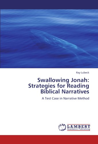 9783846547090: Swallowing Jonah: Strategies for Reading Biblical Narratives: A Test Case in Narrative Method