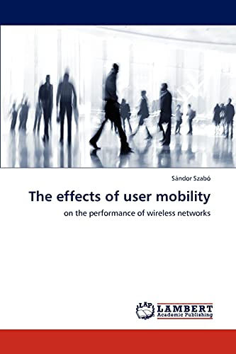 The Effects of User Mobility: Sándor Szab