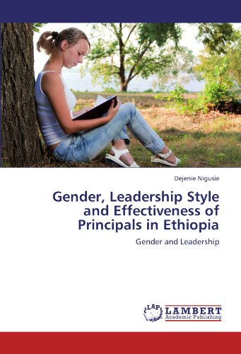 9783846548370: Gender, Leadership Style and Effectiveness of Principals in Ethiopia: Gender and Leadership