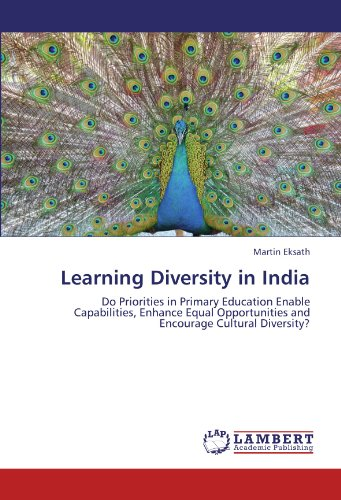 9783846550397: Learning Diversity in India: Do Priorities in Primary Education Enable Capabilities, Enhance Equal Opportunities and Encourage Cultural Diversity?