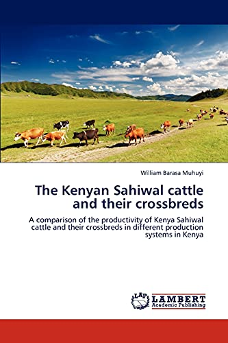 The Kenyan Sahiwal Cattle and Their Crossbreds: William Barasa Muhuyi