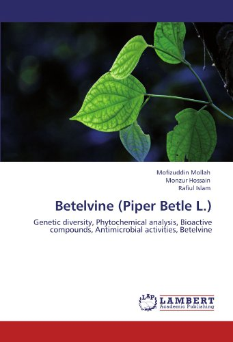 9783846551318: Betelvine (Piper Betle L.): Genetic diversity, Phytochemical analysis, Bioactive compounds, Antimicrobial activities, Betelvine