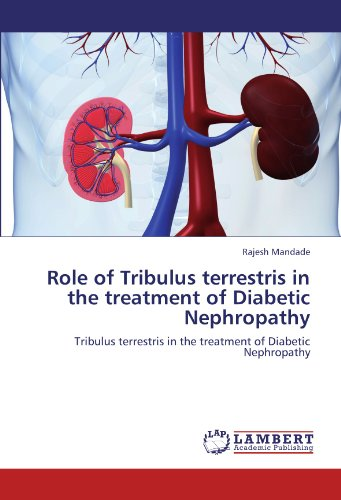 9783846551967: Role of Tribulus terrestris in the treatment of Diabetic Nephropathy: Tribulus terrestris in the treatment of Diabetic Nephropathy