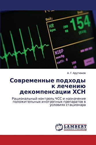Sovremennye Podkhody K Lecheniyu Dekompensatsii Khsn: A. G. Arutyunov