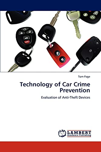 Technology of Car Crime Prevention: Evaluation of Anti-Theft Devices: Tom Page