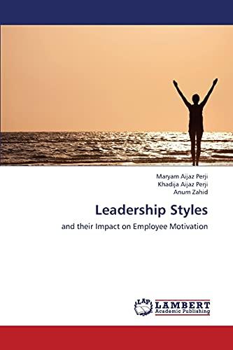 Leadership Styles: Khadija Aijaz Perji