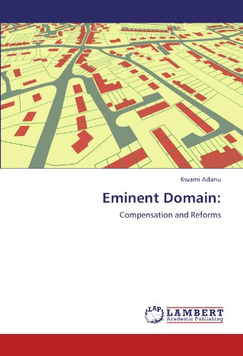 9783846555088: Eminent Domain:: Compensation and Reforms