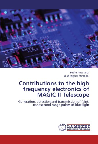 Contributions to the high frequency electronics of: Antoranz, Pedro /