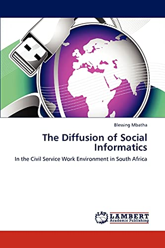 The Diffusion of Social Informatics: Blessing Mbatha