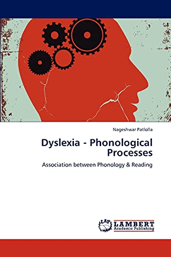 9783846559086: Dyslexia - Phonological Processes: Association between Phonology & Reading