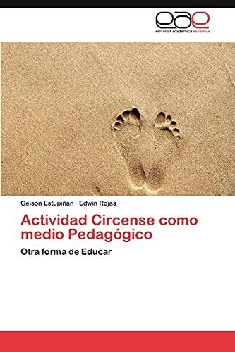 Actividad Circense Como Medio Pedagogico: Edwin Rojas