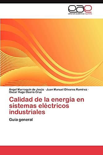 9783846560945: Calidad de la energía en sistemas eléctricos industriales: Guía general (Spanish Edition)