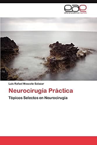 9783846562376: Neurocirugía Práctica