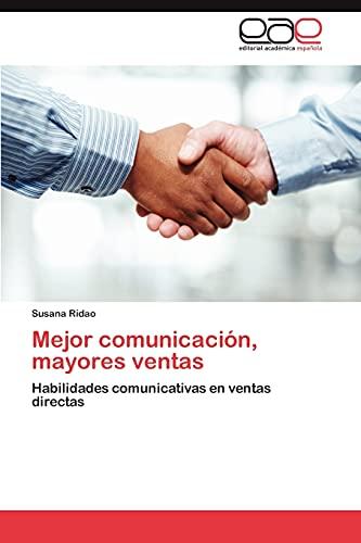 9783846562932: Mejor comunicación, mayores ventas: Habilidades comunicativas en ventas directas (Spanish Edition)