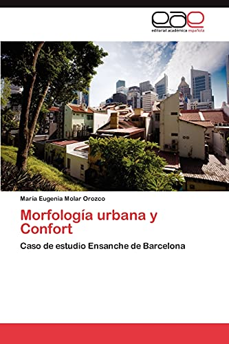 9783846563090: Morfologia Urbana y Confort
