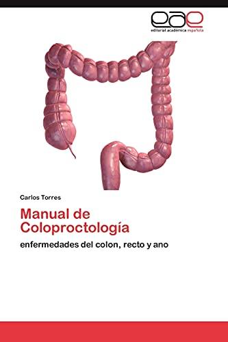 9783846563458: Manual de Coloproctología: enfermedades del colon, recto y ano (Spanish Edition)