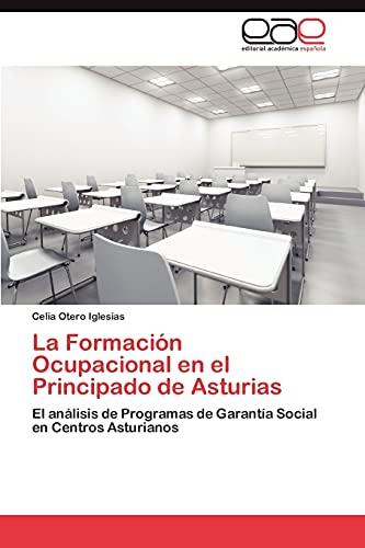 9783846563694: La Formación Ocupacional en el Principado de Asturias