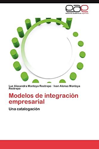 9783846564189: Modelos de integración empresarial: Una catalogación (Spanish Edition)