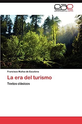9783846564325: La era del turismo: Textos clásicos (Spanish Edition)