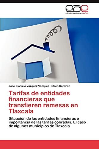 Tarifas de entidades financieras que transfieren remesas: Vázquez Vázquez, José