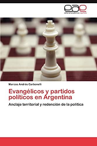 Evangà licos y partidos polÃticos en Argentina: Carbonelli Marcos AndrÃ