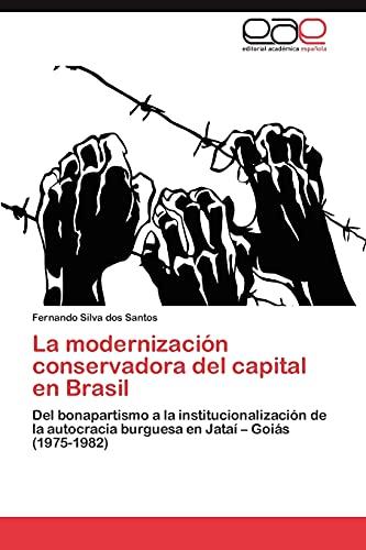La modernizaci?n conservadora del capital en Brasil: Silva dos Santos,