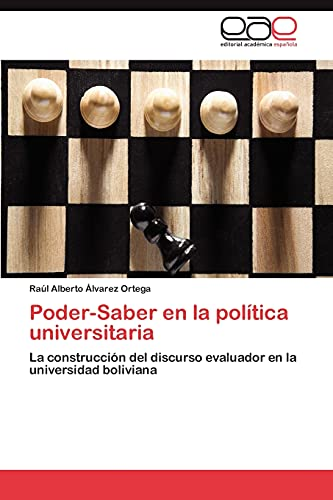 9783846565667: Poder-Saber en la política universitaria