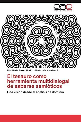 El Tesauro Como Herramienta Multidialogal de Saberes: Lilia Mar Ferrer