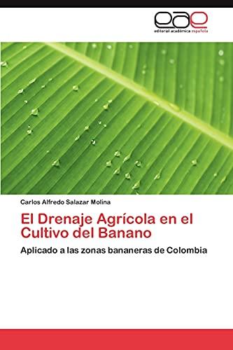 9783846566060: El Drenaje Agrícola en el Cultivo del Banano