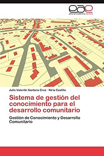 9783846566244: Sistema de gestión del conocimiento para el desarrollo comunitario