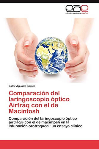 9783846566831: Comparación del laringoscopio óptico Airtraq con el de Macintosh