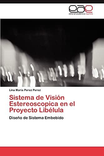Sistema de Vision Estereoscopica En El Proyecto Libelula: Lina Maria Perez Perez