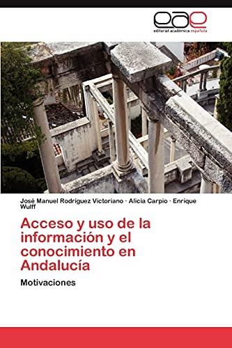 Acceso y USO de La Informacion y El Conocimiento En Andalucia: Alicia Carpio