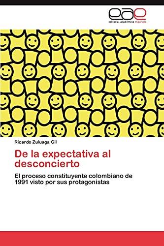 de La Expectativa Al Desconcierto: Ricardo Zuluaga Gil