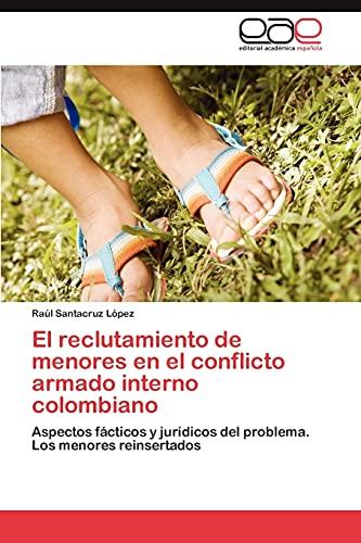 El reclutamiento de menores en el conflicto: Santacruz LÃ pez