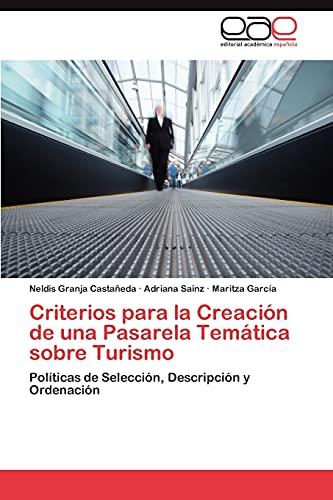 Criterios Para La Creacion de Una Pasarela Tematica Sobre Turismo: Maritza Garcia