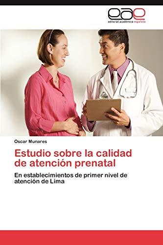 Estudio Sobre La Calidad de Atencion Prenatal: Oscar Munares