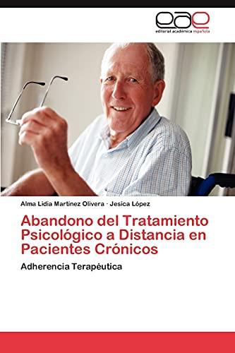 Abandono del Tratamiento Psicologico a Distancia En Pacientes Cronicos: Alma Lidia Martinez Olivera