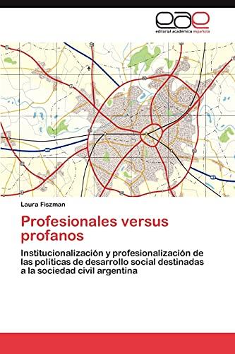 Profesionales Versus Profanos: Laura Fiszman