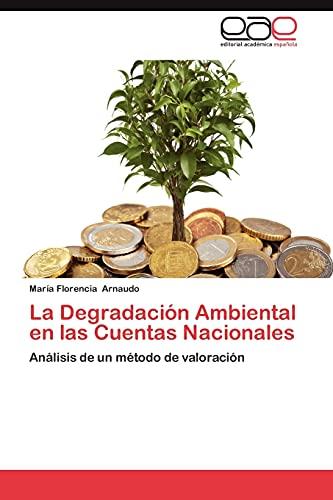 La Degradacion Ambiental En Las Cuentas Nacionales: Arnaudo Maria Florencia