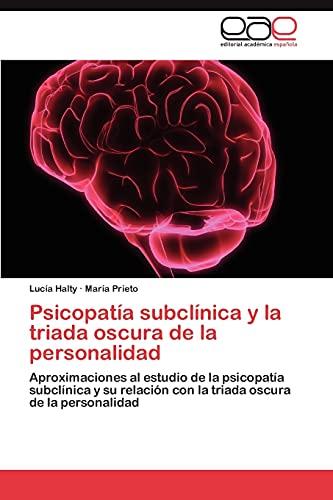 9783846570531: Psicopatía subclínica y la triada oscura de la personalidad