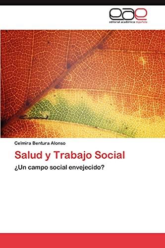 Salud y Trabajo Social: Celmira Bentura Alonso