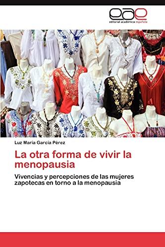 9783846570883: La otra forma de vivir la menopausia