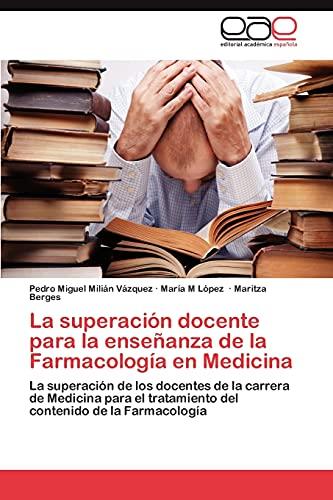 La superación docente para la enseñanza de: Milián Vázquez, Pedro