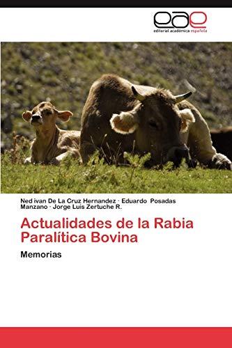 Actualidades de La Rabia Paralitica Bovina: Ned ivan De La Cruz Hernandez