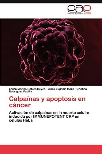 CalpaÃnas y apoptosis en cáncer: Robles Reyes Laura