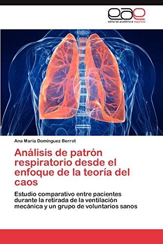 Análisis de patrón respiratorio desde el enfoque de la teoría del caos: Estudio comparativo entre ...