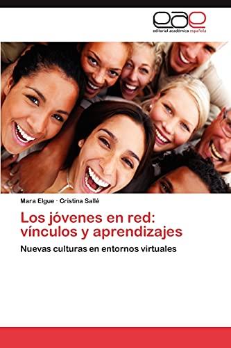 Los Jovenes En Red: Vinculos y Aprendizajes: Mara Elgue